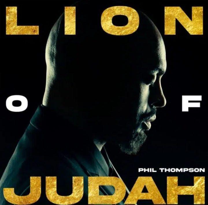 Phil Thompson – Lion Of Judah   [Album + Mp3 Download]