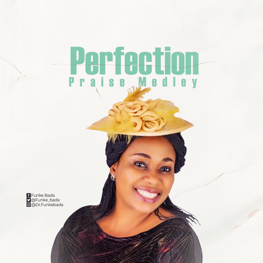 Download Funke Bada Perfection Praise Medley mp3