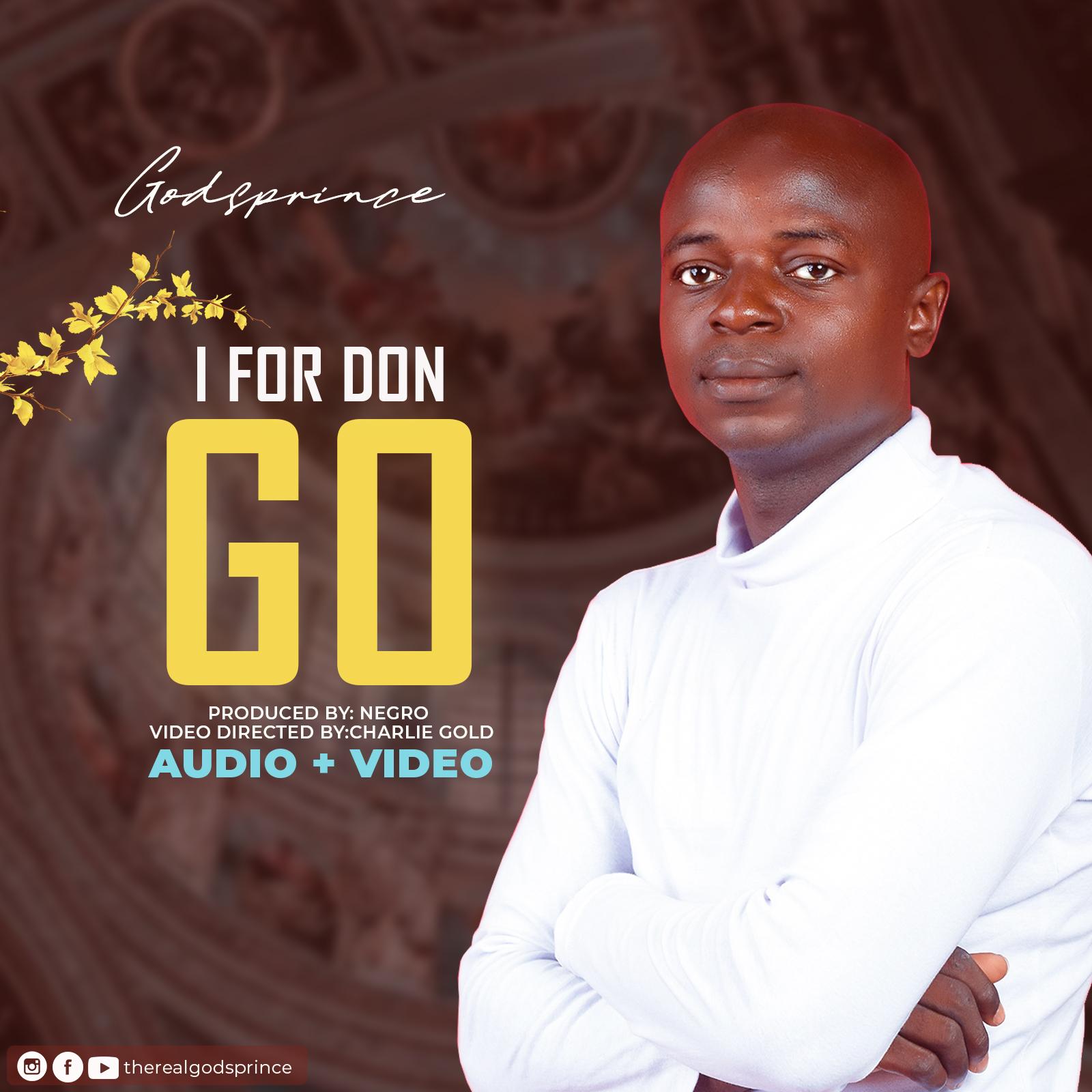 Download Godsprince I For Don Go mp3