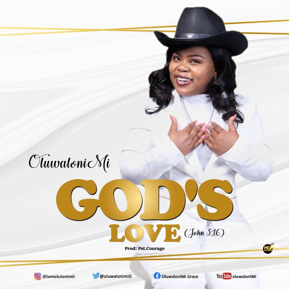 DOWNLOAD MP3: Oluwalonimi – God's Love