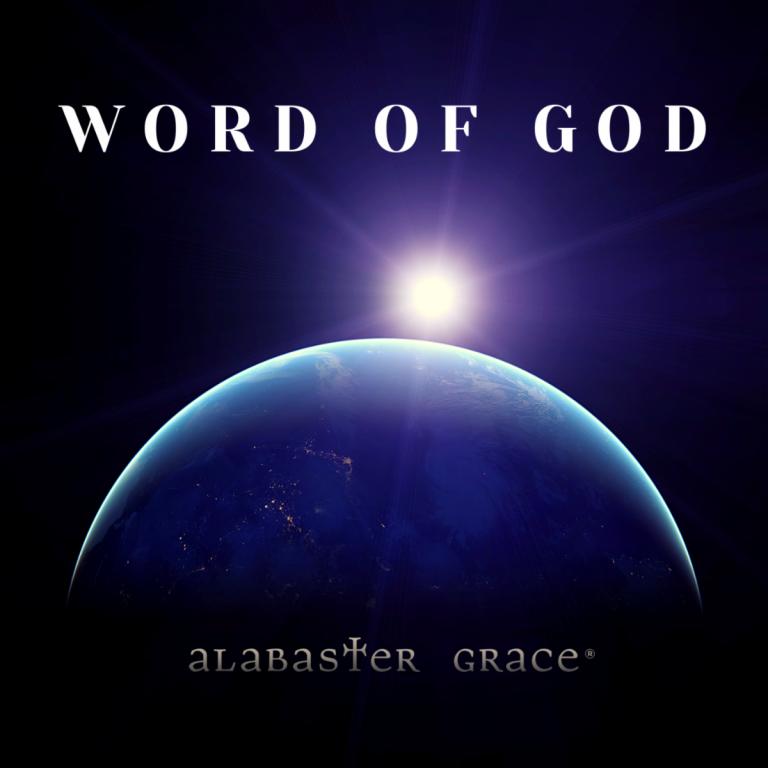 Download Mp3: Alabaster Grace – Word Of God