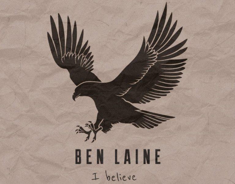 Download Mp3: Ben Laine – I Believe