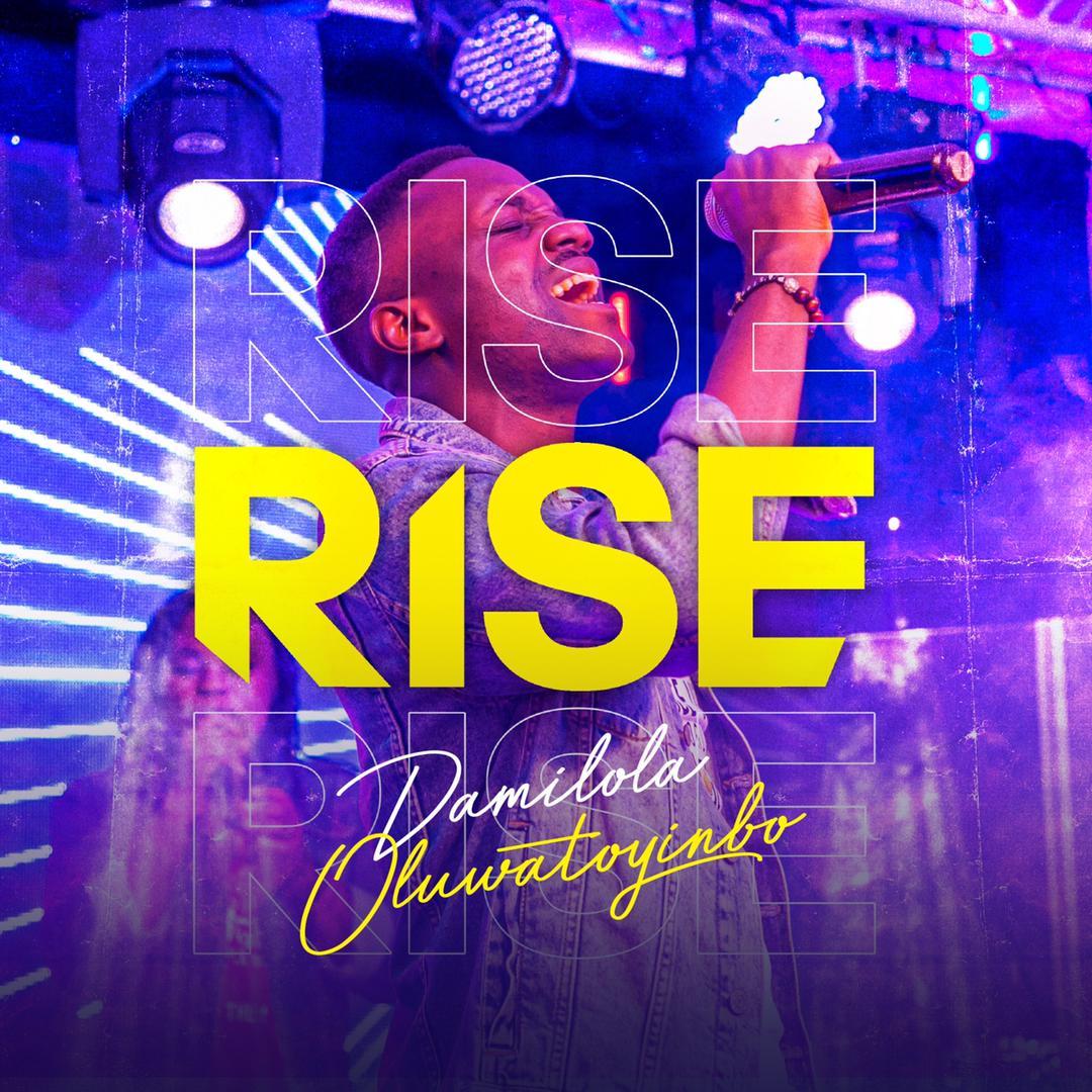 Download Mp3: Damilola Oluwatoyinbo – Rise