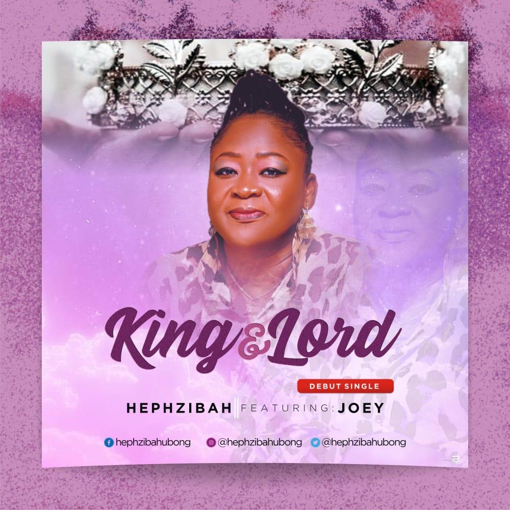 Download Mp3: Hephzibah - King & Lord ft Joey