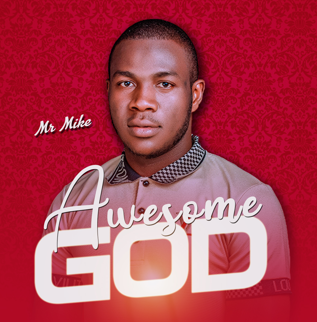 Download Mp3: Mr. Mike - Awesome God
