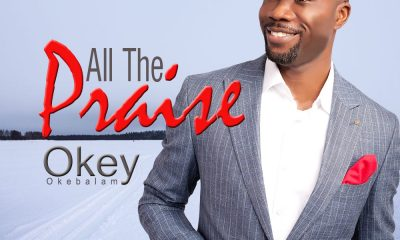 Download Mp3: Okey - All The Praise
