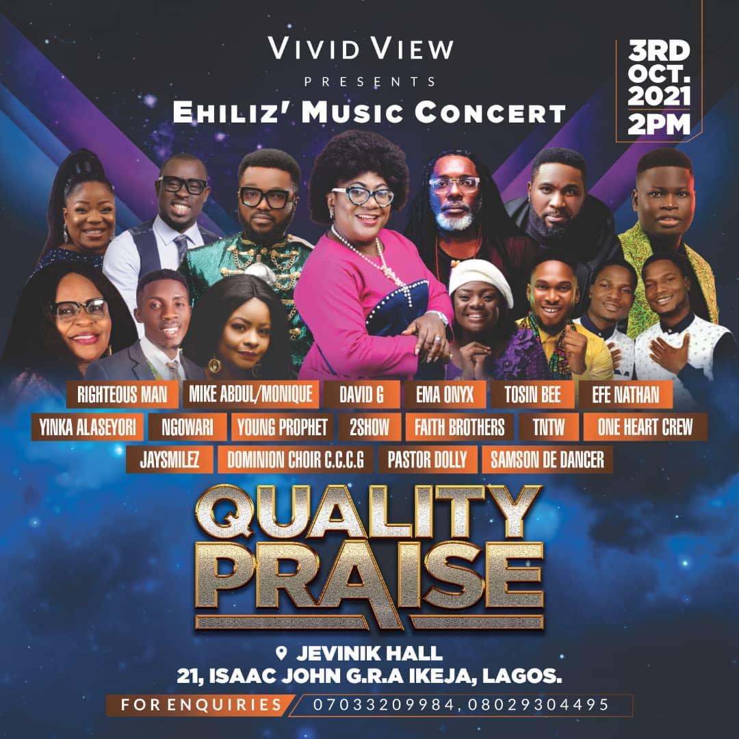 Event: Veteran Gospel Musician & TV Personality, Ehiliz, Set To Host QUALITY PRAISE Concert