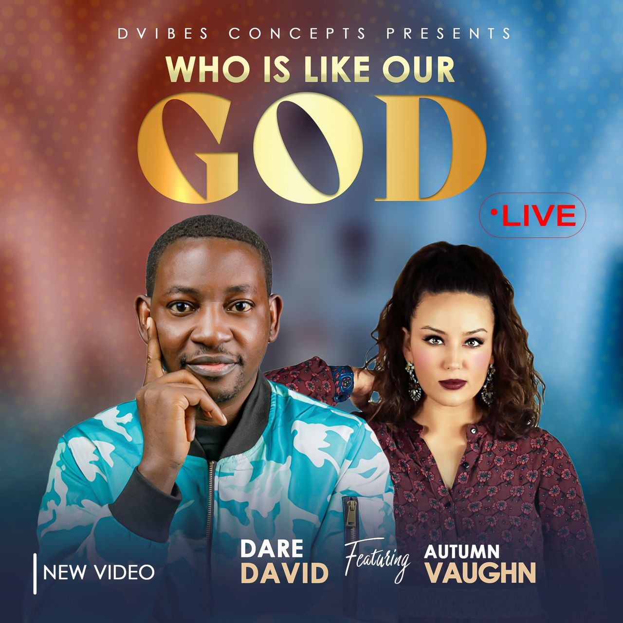 Download Mp3: Dare David - Who Is Like Our God ft Autumn Vaughn