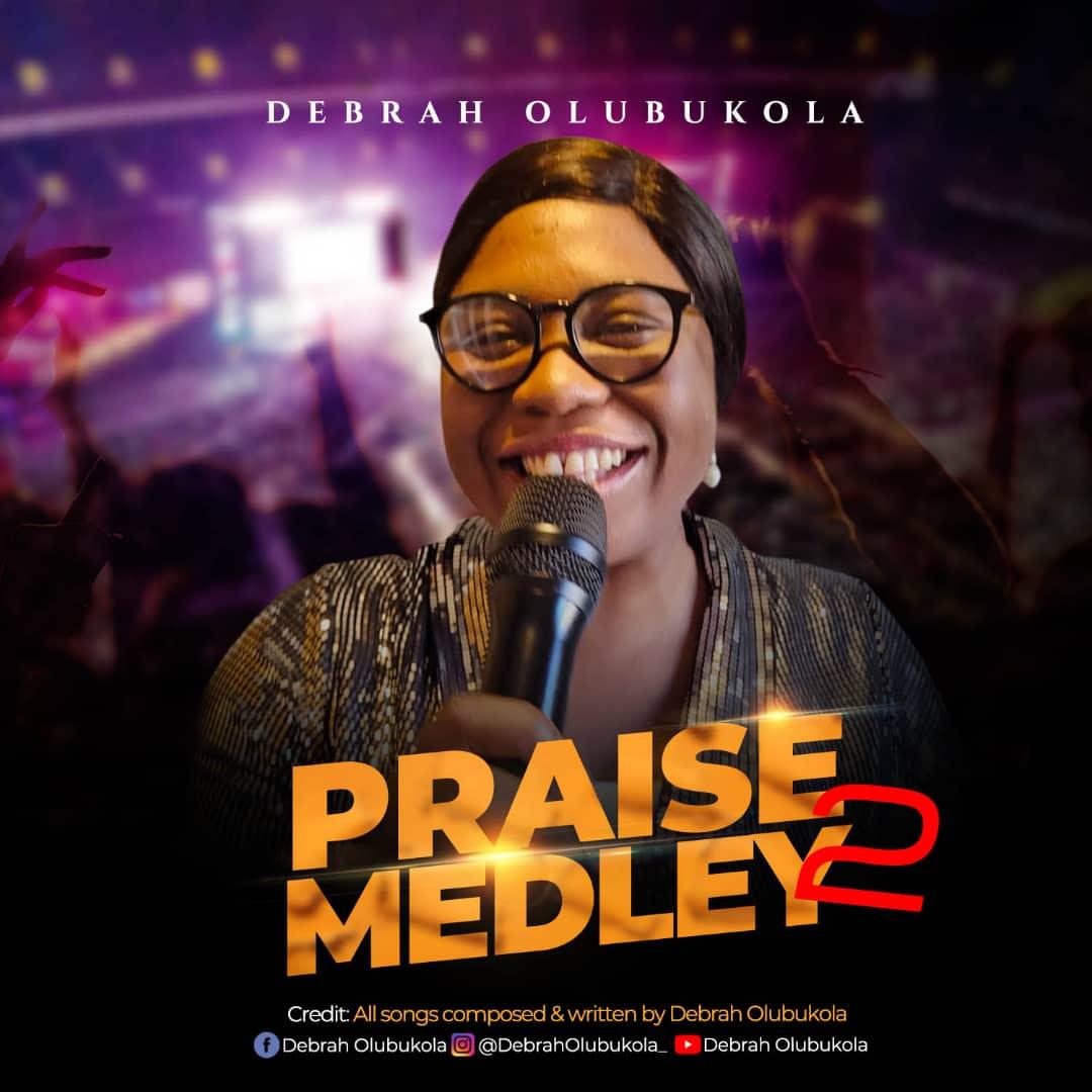 Download Mp3: Debrah Olubukola - Praise Medley 2 (Declare His Praises)