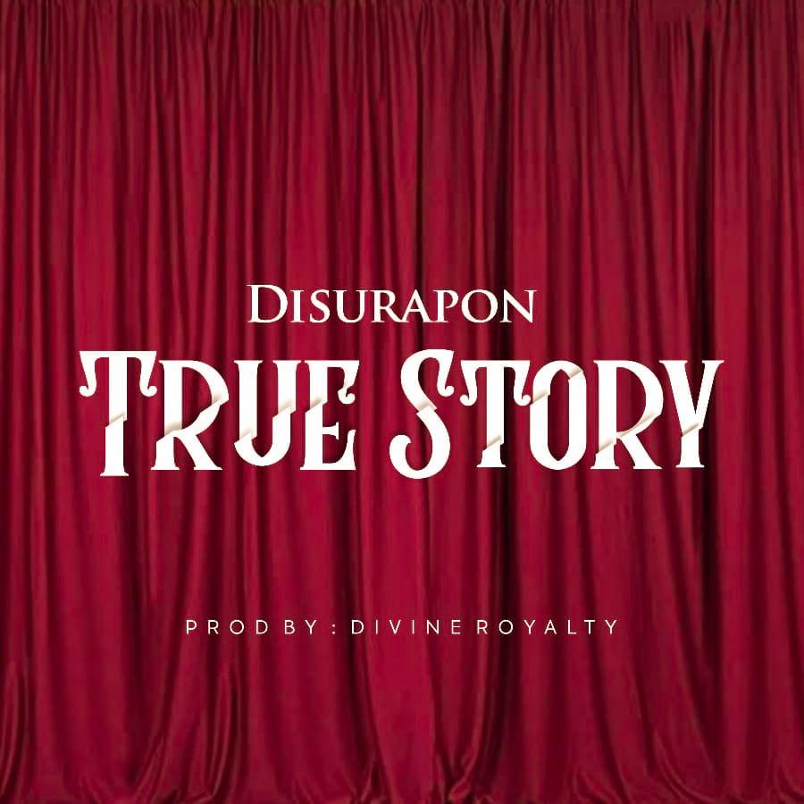 Download Mp3: Disurapon - True Story