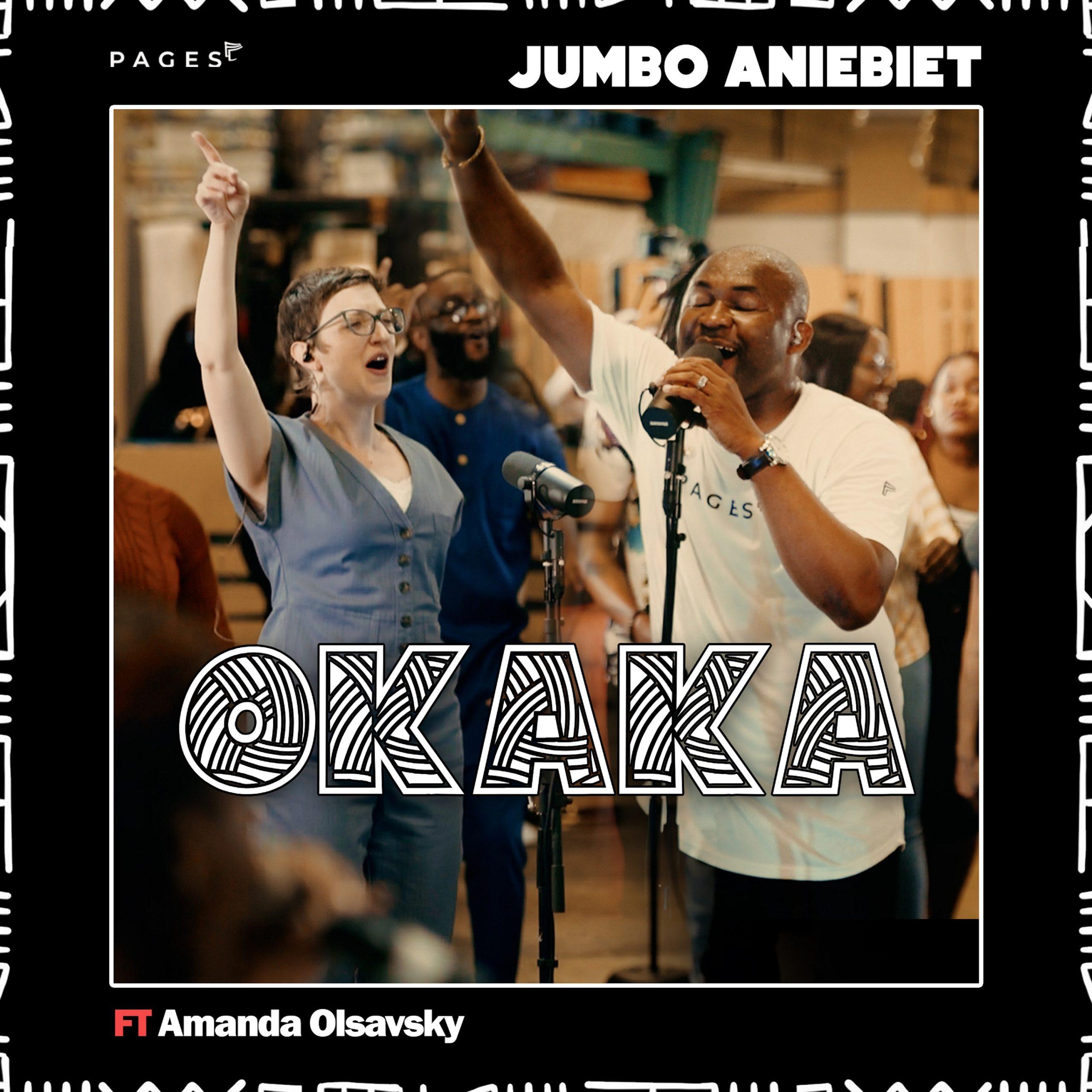 Download Mp3: Jumbo Aniebiet - Okaka ft Amanda Olsavsky