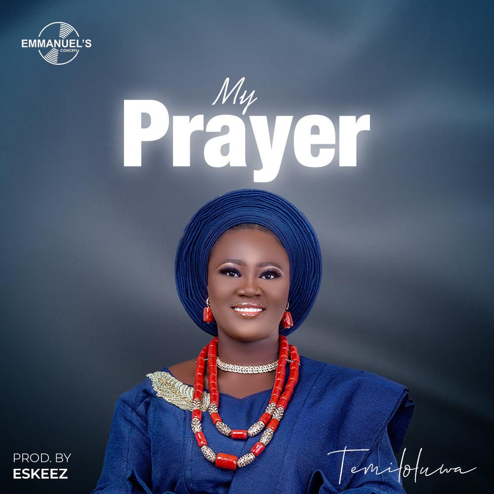 Download Mp3: Temiloluwa - My Prayer
